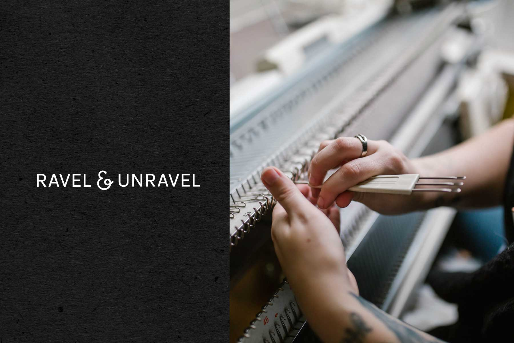 Ravel & Unravel